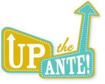 up-the-ante