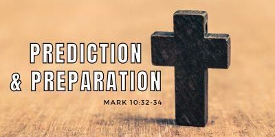 prediction and preparation